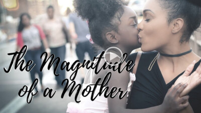 The Magnitude of a Mother