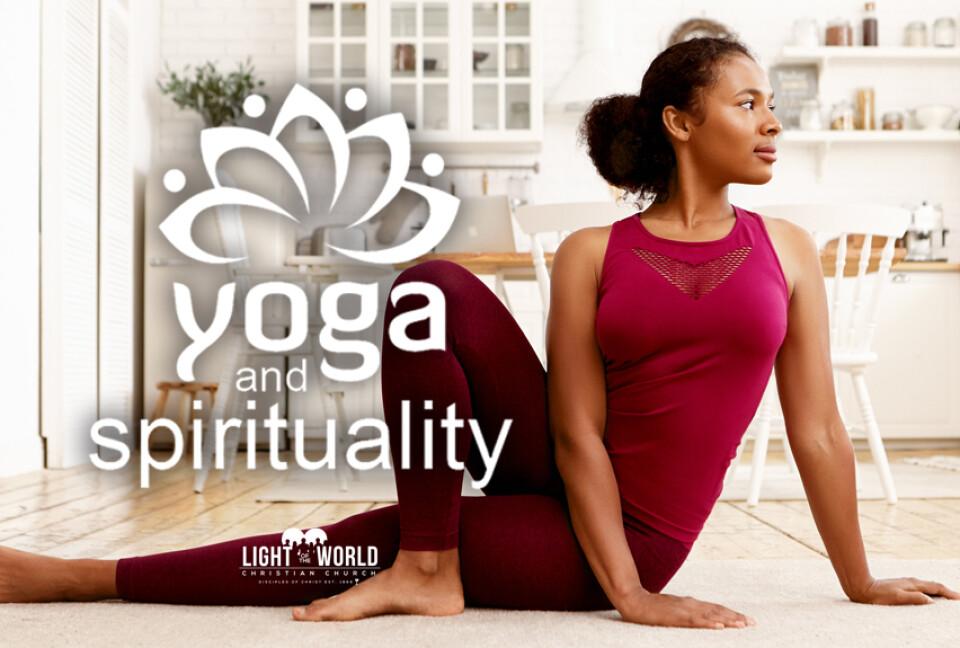 YOGA- Stretching Your Faith
